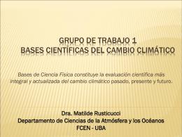 Grupo de Trabajo 1 Bases científicas del Cambio Climático