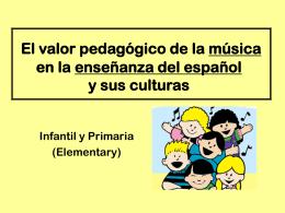 El valor pedagógico de la música ()