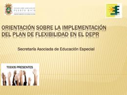 Presentación sobre la implementación del Plan de Flexibilidad