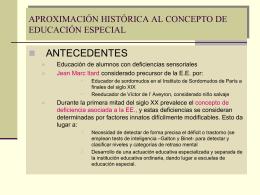 aproximación histórica al concepto de educación especial. la nueva