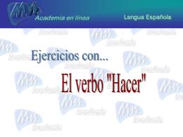 Ejercicios con el verbo HACER