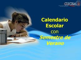 Calendario escolar con semestre de verano (Propuesta CUCEA)