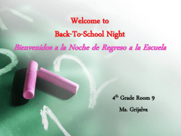 Back-To-School Night Bienvenidos a la Noche de Regreso a la