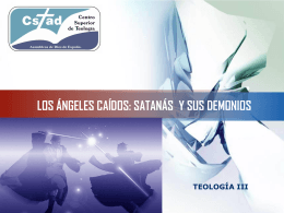 LOS ÁNGELES CAÍDOS: SATANÁS Y SUS DEMONIOS