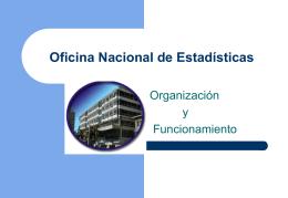 Oficina Nacional de Estadísticas -Organización y