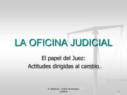 Aspectos gubernativos y oficina judicial