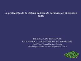 Protección y atención a víctimas de trata de personas en el proceso