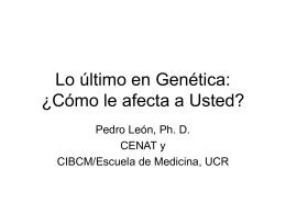 Lo último en Genética: ¿Cómo lo afecta a Usted?
