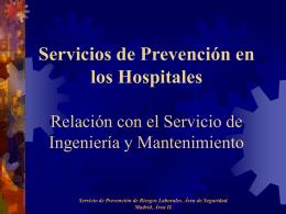 Servicios de Prevención en los hospitales. Relación con el servicio