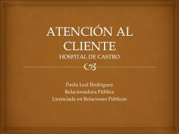 ATENCIÓN AL CLIENTE HOSPITAL DE CASTRO