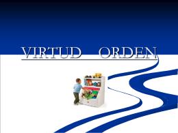 Virtud Orden – Presentación