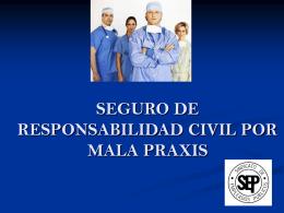 SEGURO DE RESPONSABILIDAD CIVIL POR MALA PRAXIS UN