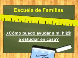 Escuela de Familias ¿Cómo puedo ayudar a mi
