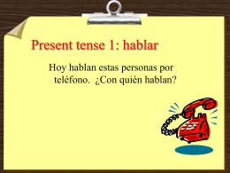 Present tense 1: hablar