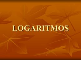 LOGARITMOS - robertocarrillo