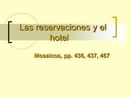 Reservaciones y el hotel
