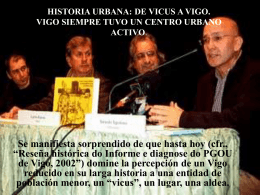 Historia urbana:de Vicus a Vigo. Vigo siempre