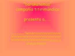 barakatemus compañía titirila - CoacH en Educación y Valores