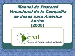 Manual de Pastoral Vocacional de la Compañía de Jesús para