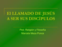 El LLAMADO DE JESÚS A SER SUS DISCÍPULOS