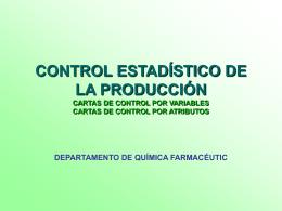 CONTROL ESTADÍSTICO DE LA PRODUCCIÓN CARTAS DE