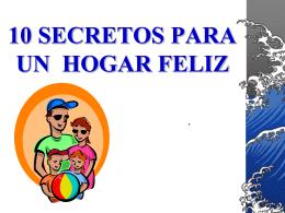 10 secretos para un hogar feliz - ministeriolaesperanzaesjesus.com