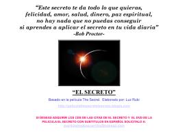 """""""Este secreto te da todo lo que quieras, felicidad, amor, salud"""