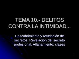 TEMA 10.- DELITOS CONTRA LA INTIMIDAD