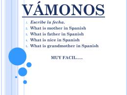 VÁMONOS - Bienvenidos a la clase de Español de la Señora Lugo!