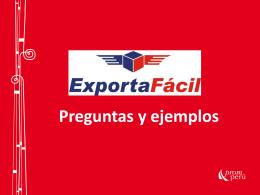 Preguntas y ejemplos sobre Exporta Fácil