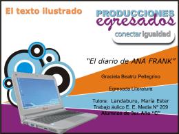 El Diario de Ana Frank. - Arte y Comunicación – Conectar Igualdad