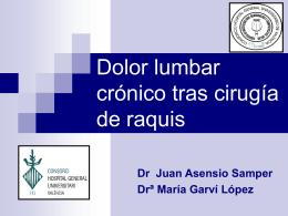 Dolor lumbar crónico tras cirugía de raquis