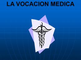 7.-la vocacion medica