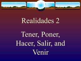 Tener, Poner, Hacer