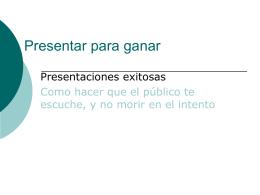 Presentar para ganar: Diapositivas