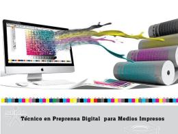 tecnico en preprensa digital para medios impresos