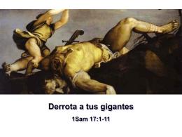 Derrota a tus gigantes - 1Sam 17.1