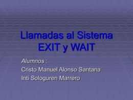 Llamadas al Sistema EXIT y WAIT - Servidor de Información de