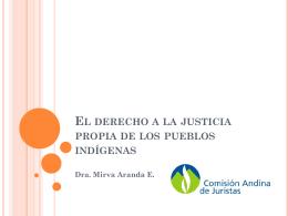 El derecho a la justicia propia de los pueblos indígenas
