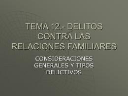Tema 12.- Delitos contra las relaciones familiares File