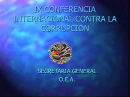 IX CONFERENCIA INTERNACIONAL CONTRA LA CORRUPCION