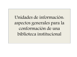 Presentación de una unidad de información: aspectos - e-Lis