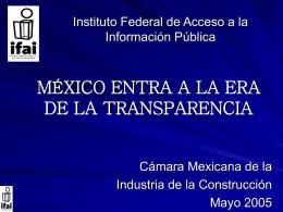 MÉXICO ENTRA A LA ERA DE LA TRANSPARENCIA