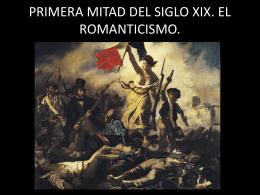 primera mitad del siglo xix. el romanticismo.