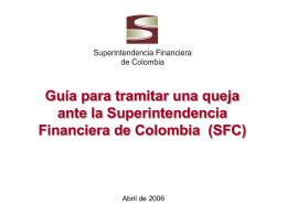 Guía para tramitar una queja ante la Superintendencia Financiera