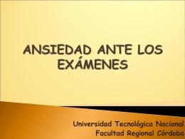 ansiedad ante los examenes - Universidad Tecnológica Nacional