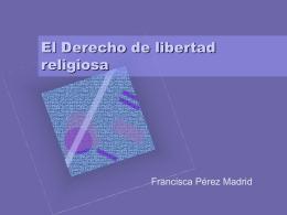 El Derecho de libertad religiosa