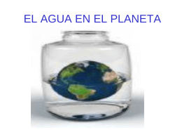 EL AGUA EN EL PLANETA