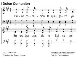 I Dulce Comunión - Himnos En Pantalla