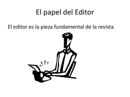 El papel del Editor
